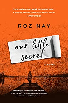 Our Little Secret: A Novel by [Nay, Roz]