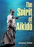 The Spirit of Aikido 9780870116001