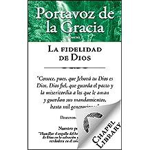 La fidelidad de Dios (Portavoz de la Gracia nº 2) (Spanish Edition)