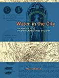 Water in the City: The Aqueducts and Underground Passages of Exeter
