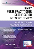 img - for Family Nurse Practitioner Certification Intensive Review, Third Edition: Fast Facts and Practice Questions book / textbook / text book