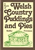 A Book of Welsh Country Puddings and Pies (A Book of)