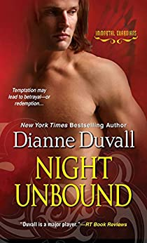 Night Unbound (Immortal Guardians series Book 5) by [Duvall, Dianne]