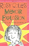 Rosy Cole's Memoir Explosion, Sheila Greenwald, 0374363471