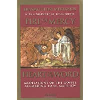 Fire of Mercy, Heart of the Word: Meditations on the Gospel According to Saint Matthew: Vol. I