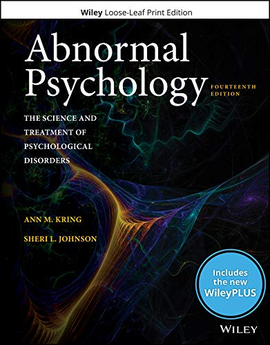 Abnormal Psychology The Science And Treatment Of Psychological Disorders, 14e Wileyplus Card With Loose-leaf Set [Kring, Ann] (Tapa Blanda)
