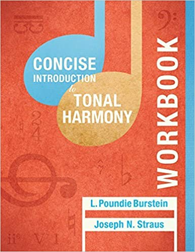 Book Student Workbook: for Concise Introduction to Tonal Harmony by L. Poundie Burstein (2016-06-01)