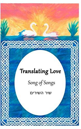 Translating Love: Song of Songs (שיר השירים) ebook