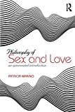 "Patricia Marino, ""Philosophy of Sex and Love"" (Routledge, 2019)"