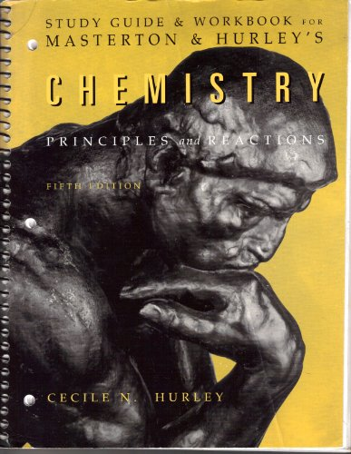 Chemistry: Principles and Reactions (Study Guide & Workbook)
