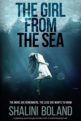 The Girl from the Sea - a gripping psychological thriller