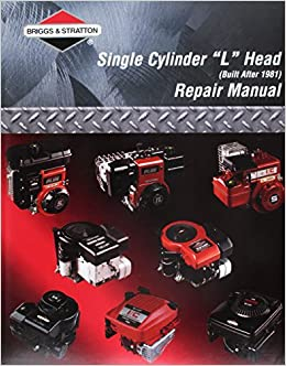 Amazon briggs stratton single cylinder l head built after amazon briggs stratton single cylinder l head built after 1981 repair manual 0024847709629 briggs stratton books fandeluxe Choice Image