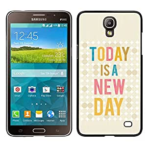 Design for Girls Plastic Cover Case FOR Samsung Galaxy Mega 2 Today Is New Day Quote Text Motivational OBBA