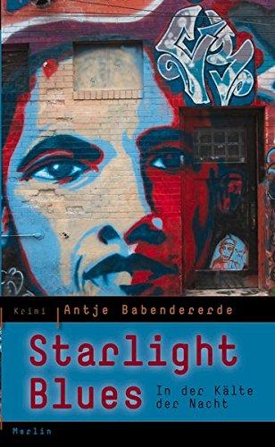 Starlight Blues: In der Kälte der Nacht. Krimi (Merlins Schmökerecke)