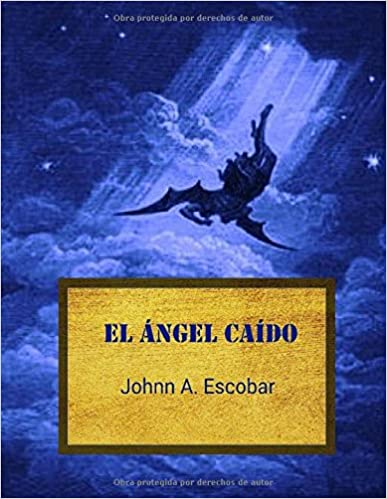 El Ángel Caído (Spanish Edition) (Spanish) 3rd Edition