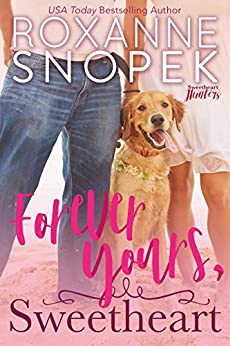 Forever Yours, Sweetheart (Sweetheart Hunters Book 2) by [Snopek, Roxanne]
