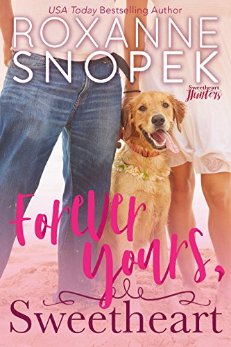 Forever Yours, Sweetheart (previously Her Montana Scandal) by Roxanne Snopek ebook
