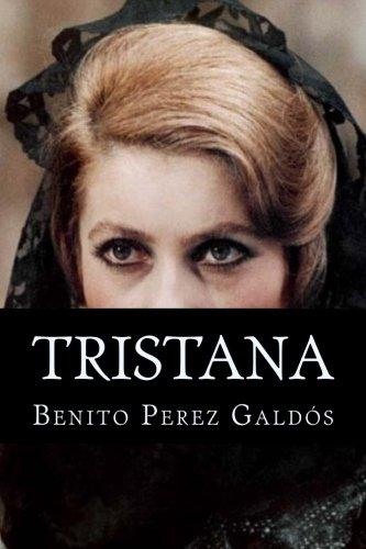 Tristana (Spanish Edition) [Benito Perez Galdos] (Tapa Blanda)