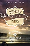 Before There Were Bars: An Anthology of Stories, Poems, and Art (POPS the Club Anthologies)