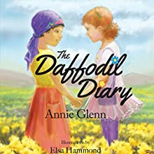 The Daffodil Diary Audiobook by Annie Glenn Narrated by Codrut Miron, Daniela Apostoaei, Annie Glen