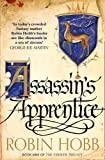 """Assassin's Apprentice (The Farseer Trilogy, Book 1) by Hobb, Robin (2014) Paperback"""