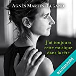 J'ai toujours cette musique dans la tête | Agnès Martin-Lugand