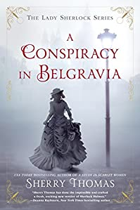 A Conspiracy In Belgravia by Sherry Thomas ebook deal