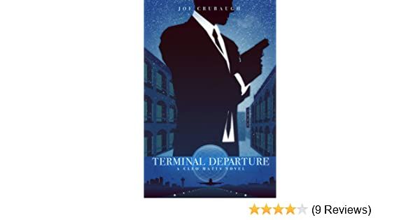 Terminal Departure: A Cleo Matts Novel