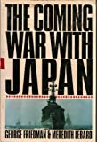 Coming War with Japan, George Friedman, 0312058365