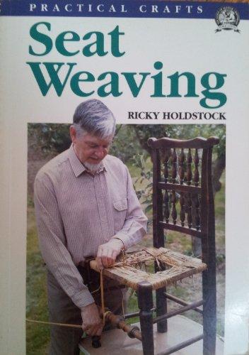 Seat Weaving (Practical Crafts)
