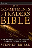 The Commitments of Traders Bible: How To Profit
