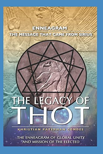 The Legacy of Thot: Enneagram: The message that came from Sirius