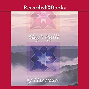 Clay's Quilt Audiobook