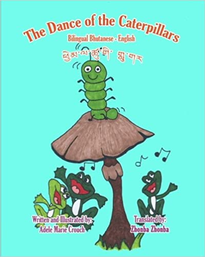Book The Dance of the Caterpillars Bilingual Bhutanese English