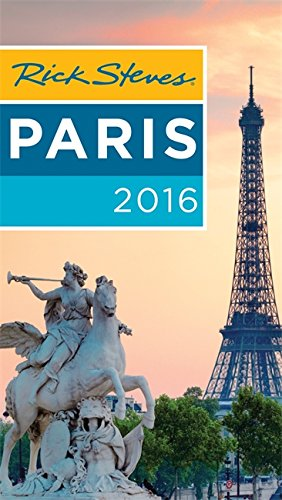 Rick Steves Paris 2016 (Best Time To Visit Musee D Orsay)