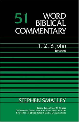 Read Online Word Biblical Commentary: 1,2,3 John pdf epub