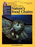 A Teacher's Guide to Nature's Food Chain, Carol Malnor, 1584690070