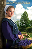 The Haven (Stoney Ridge Seasons Book #2): A Novel: Volume 2