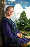 The Haven (Stoney Ridge Seasons Book #2): A Novel