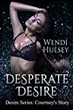 Desperate Desire (Desire Series, #2.5)