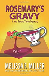 Rosemary's Gravy: Volume 1 (A We Sisters Three Mystery)