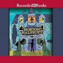 Horton Halfpott Audiobook by Tom Angleberger Narrated by Ron Keith