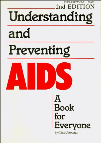 Understanding and Preventing AIDS
