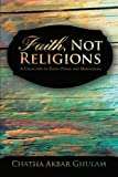 Faith, Not Religions, Chatha Akbar Ghulam, 1475964609