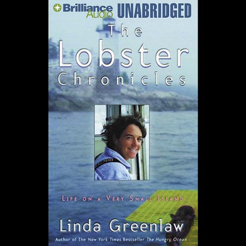 The Lobster Chronicles: Life on a Very Small Island by Brilliance Audio