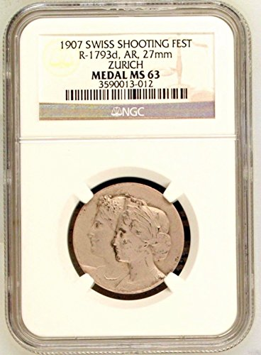 1907 CH Swiss 1907 Silver Shooting Medal Zurich R-1793d B coin MS 63 NGC