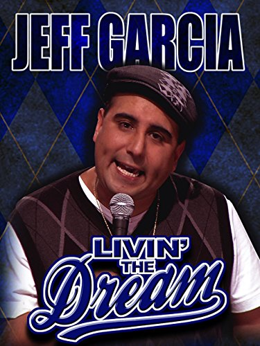 Jeff Garcia: Livin' the Dream]()