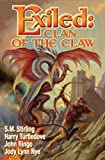 Exiled: Clan of the Claw (Exiled Series Book 1)