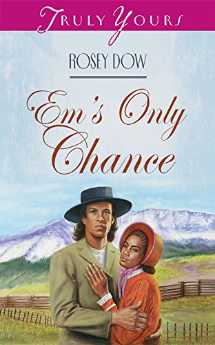 book cover of Em\'s Only Chance