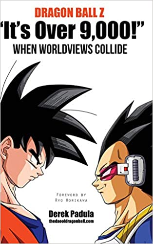 When Worldviews Collide Dragon Ball Z Its Over 9,000